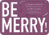 Be Merry! - Mulled Wine