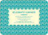 Summer Celebration - Turquoise