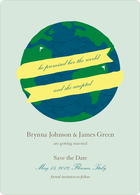 Her Promised Her the World and She Accepted Save the Dates - Banana