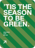 Green Holidays: Eco Conscious and Stylish - Forest Green