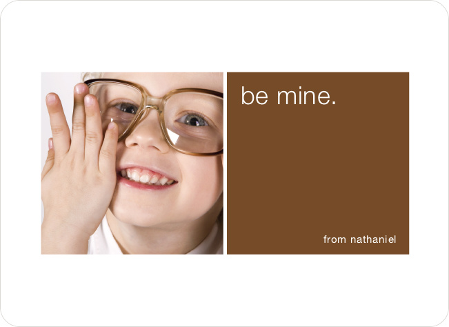 Be Mine Valentine's Day Signature Card - Chocolate