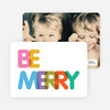 Be Merry Holiday Photo Cards - Multi