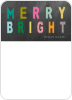 Merry Bright - Front View