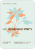Flower Themed Housewarming Party - Front View