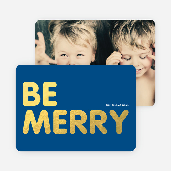 Be Merry Foil Holiday Photo Cards - Blue